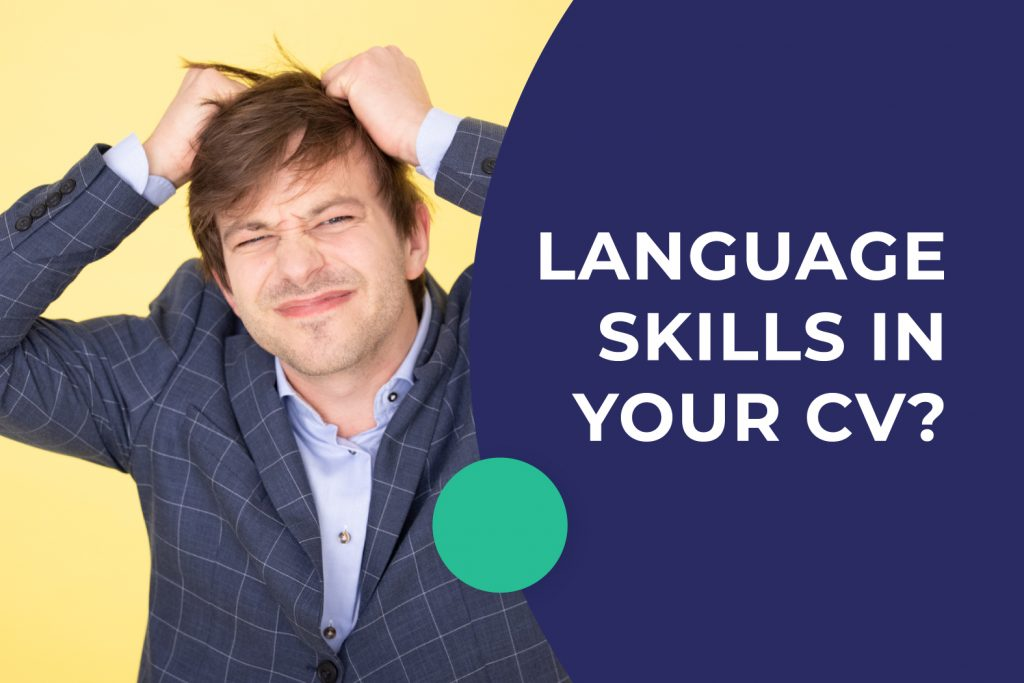 How to include your language skills on your CV