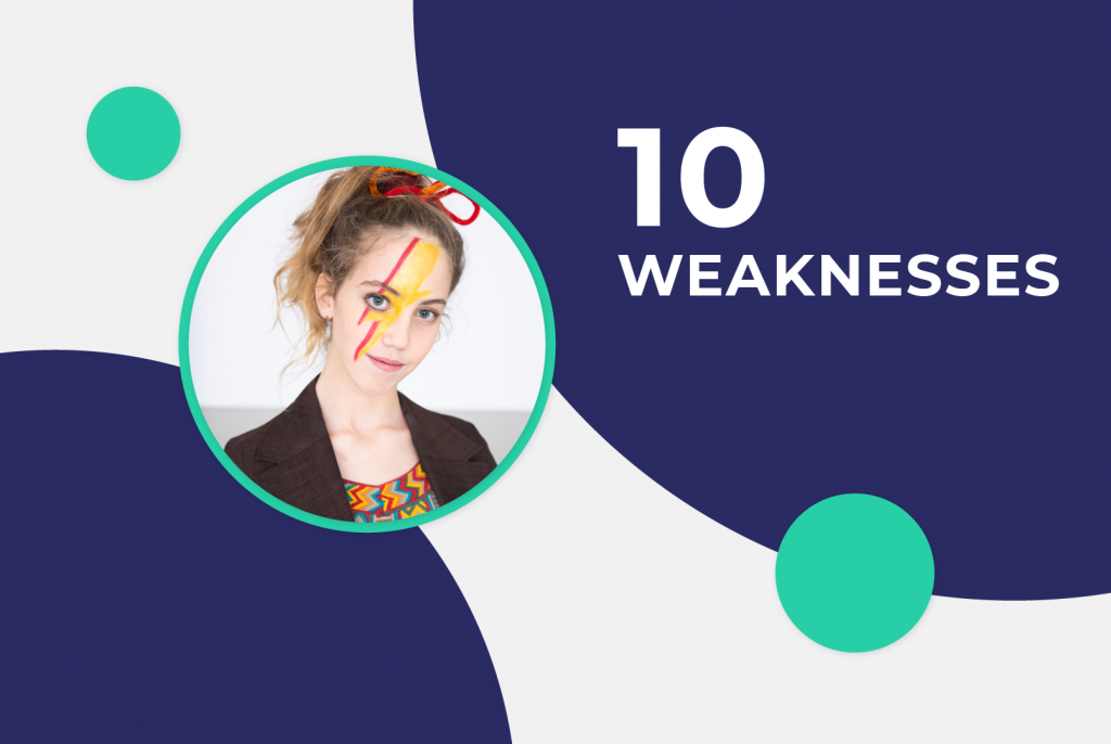 10 weaknesses example with a girl looking at them