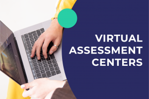 People are getting prepared for virtual assessment centers
